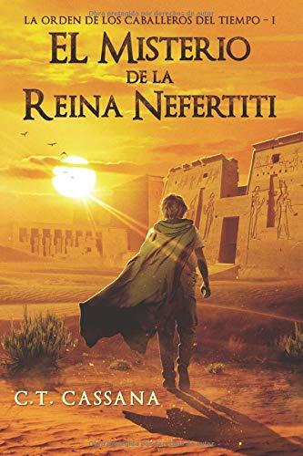 El misterio de la Reina Nefertiti: Volume 1 Charlie Wilford y el ...
