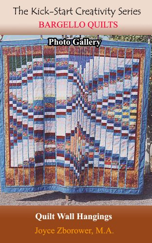 Bargello Quilts Photo Gallery -- Updated: Contemporary quilt wall hangings displayed as pictures of quilts (Crafts Series Book - Handcrafted Pictures