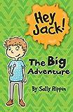 The Big Adventure  (Hey Jack!)
