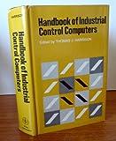 Handbook of Industrial Control Computers, , 0471355607