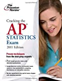 Cracking the AP Statistics Exam, 2011 Edition, Princeton Review Staff, 0375427821