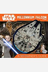 Star Wars Millennium Falcon: A 3D Owner's Guide Hardcover
