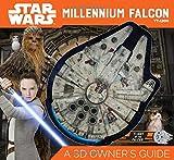 Star Wars Millennium Falcon: A 3D Owner's Guide