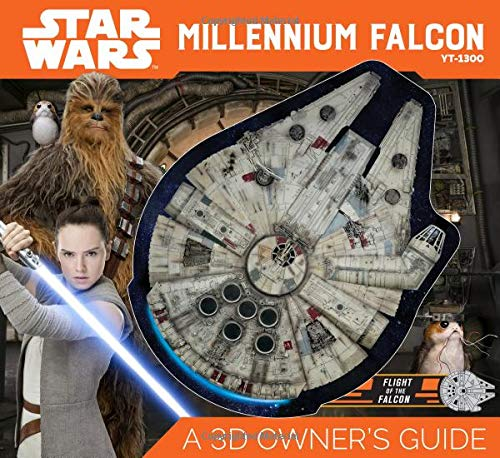 Star Wars Millennium Falcon: A 3D Owner's Guide ()