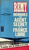 Mémoires d'un agent secret de la France libre. Tome 3 : Juin 1942 - septembre 1943 par Rémy