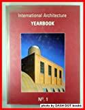International Architecture Yearbook 1, Image Publishing Staff, 0070318115