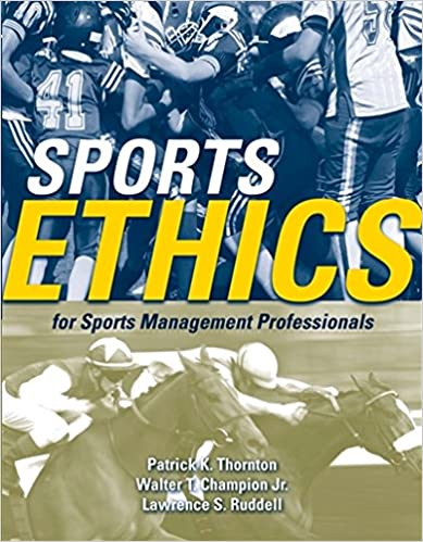 Sports ethics for sports management professionals 9780763743840 sports ethics for sports management professionals 9780763743840 medicine health science books amazon fandeluxe Images