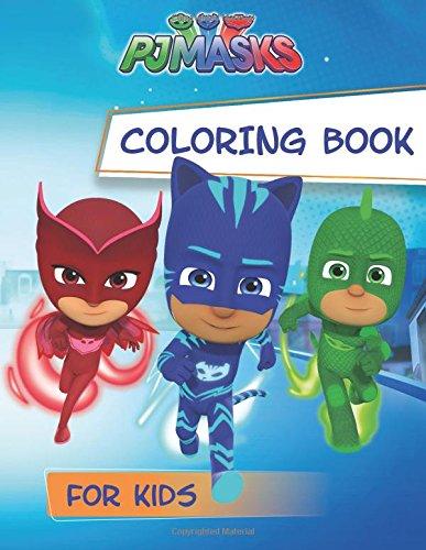 Pj Masks Coloring Book: Coloring Book for Kids