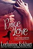 The Price to Love (The Friessens: A New Beginning) (Volume 2)