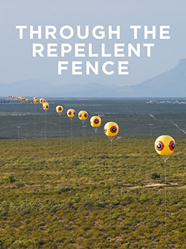 - Through The Repellent Fence