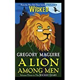 A Lion Among Men: Volume Three in The Wicked Years (Wicked Years, 3)