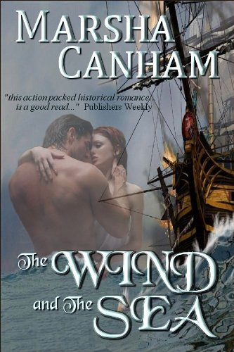 A Free Excerpt From Our Romance of the Week, Marsha Canham's <b><i>The Wind and The Sea</i></b>