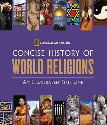 Concise History of World Religions: An Illustrated Time Line
