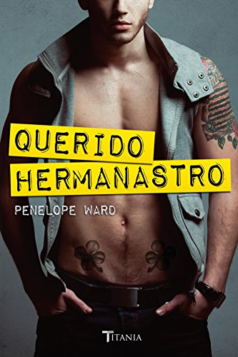 Querido hermanastro (Spanish Edition)