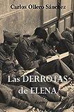 img - for Las derrotas de Elena (Spanish Edition) book / textbook / text book