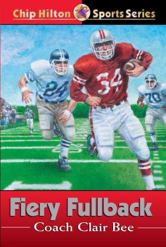 Fiery Fullback (Chip Hilton Sports Series)