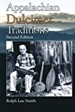 Appalachian Dulcimer Traditions (American Folk Music and Musicians Series)