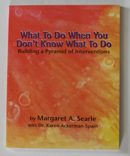 What to Do When You Don't Know What to Do, Building Your Pyramid of Intervention