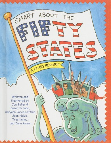 Smart about the Fifty States (Smart about History (Pb)) [Hardcover] [2003] (Author) Jon Buller, Susan Schade, Maryann Cocca-Leffler