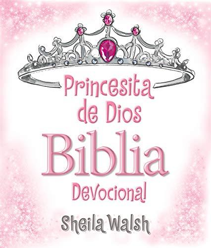 Princesita de Dios Biblia devocional (Spanish Edition): Walsh, Sheila:  9781602559707: Amazon.com: Books