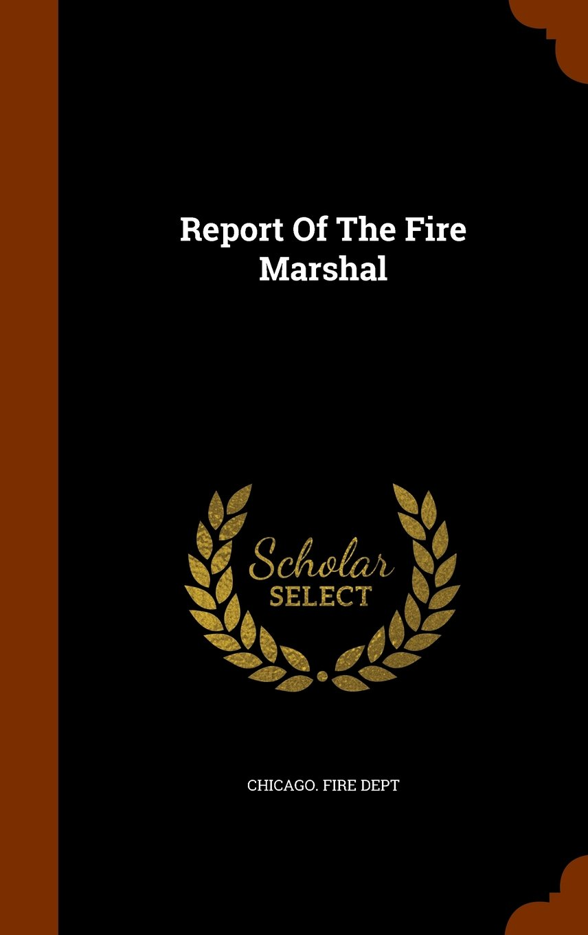Report Of The Fire Marshal PDF