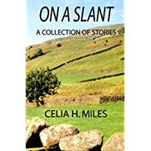 On a Slant: A Collection of Stories
