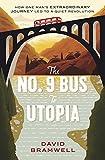 The No.9 Bus to Utopia