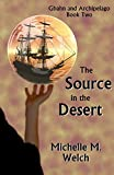 The Source in the Desert (Gbahn and Archipelago Book 2)