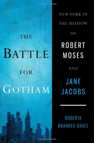 Build Fountain Rock (The Battle for Gotham: New York in the Shadow of Robert Moses and Jane Jacobs)