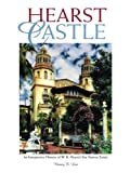 img - for Hearst Castle: An interpretive history of W. R. Hearst's San Simeon estate book / textbook / text book