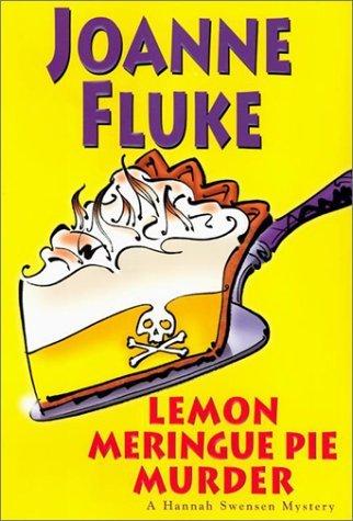 Lemon Meringue Pie Murder (Hannah Swensen Mysteries) by Joanne Fluke (2003-04-09)