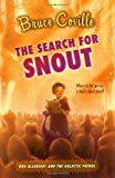 The Search for Snout, Bruce Coville, 1416949801