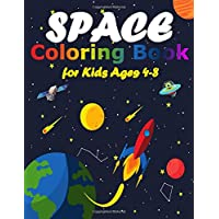 Space Coloring Book for Kids Ages 4-8: 40 Space Coloring Sheets of the Solar System, Planets, Rockets, Astronauts and…
