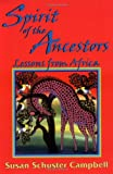 Spirit of the Ancestors: Lessons from Africa