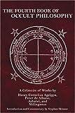 Fourth Book of Occult Philosophy by Heinrich Cornelius Agrippa Von Nettesheim (February 01,2005)