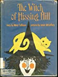The Witch of Hissing Hill, Mary Calhoun, 0688317626