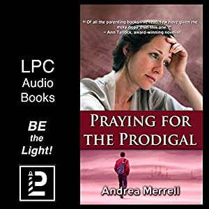 Praying for the Prodigal Audiobook