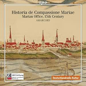 Historia De Compassione Mariae: Marian Office
