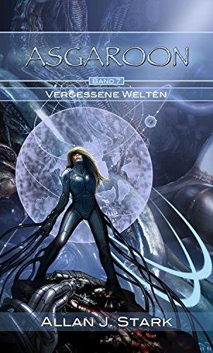ASGAROON (7) - Vergessene Welten (German Edition)