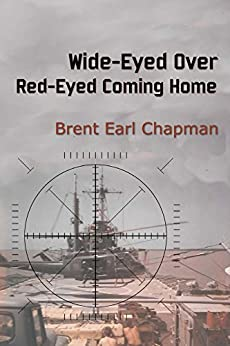 Wide-Eyed Over; Red-Eyed Coming Home by [Chapman, Brent]