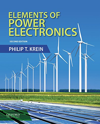 Elements of Power Electronics (The Oxford Series in Electrical and Computer Engineering)]()