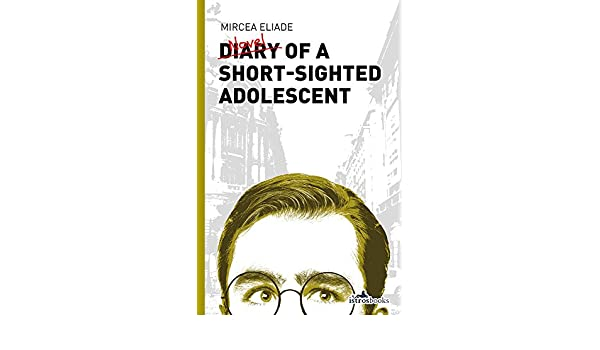 Diary of a Short-Sighted Adolescent (English Edition) eBook ...