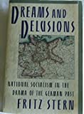 Dreams and Delusions, Fritz R. Stern, 0394757726