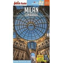 MILAN - LOMBARDIE 2018-2019 + OFFRE NUMÉRIQUE + PLAN (PETIT FUTÉ)