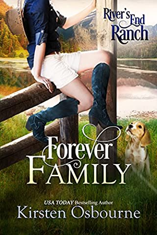 Forever Family (River's End Ranch Book 26) - Chance Ranch