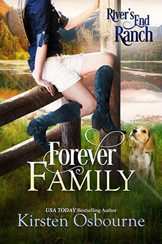 - Forever Family (River's End Ranch Book 26)