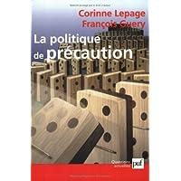 Politique de précaution (La)