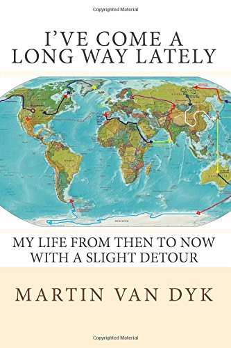 Read Online I've Come A Long Way Lately: My life from then to now with a slight detour PDF