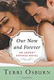 Our Now and Forever (Ardent Springs)