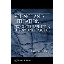 Science and Litigation: Products Liability in Theory and Practice